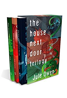 The House Next Door Trilogy (Books 1-3) by [Owen, Jule]
