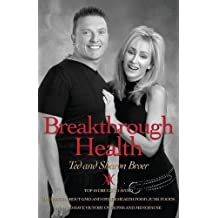 Breakthrough Health by Broer, Ted, Broer, Sharon (2014) Paperback