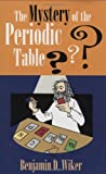 img - for The Mystery of the Periodic Table (Living History Library) book / textbook / text book