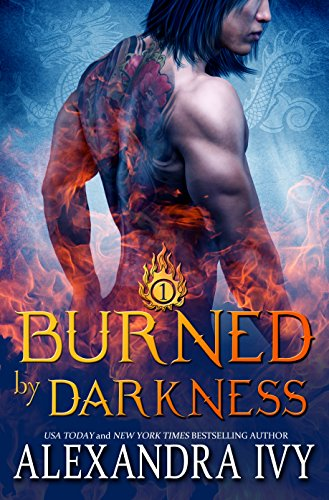 (Burned by Darkness (Dragons of Eternity Book 1))