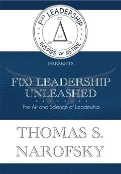 F(X) Leadership Unleashed! by [Narofsky, Thomas]