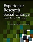 Experience Research Social Change: Methods Beyond The Mainstream, Second Edition 2Nd Edition By Kirby, Sandra, Greaves, Lorraine, Reid, Colleen (2006) Paperback