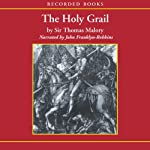 The Holy Grail | Sir Thomas Malory