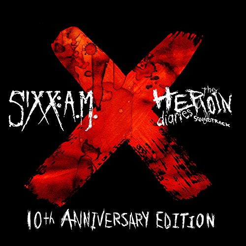 Sixx A.M. - The Heroin Diaries Soundtrack 10th Anniversary - Deluxe Edition - CD - FLAC - 2017 - FORSAKEN Download