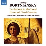 Bortniansky: I Cried Out [Marika Kuzma, Ensemble Cherubim] [Naxos: 8573109]