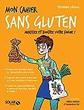 Mon cahier Sans gluten