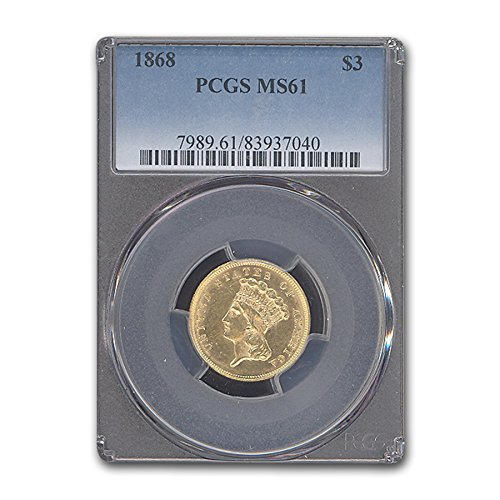 1868 $3 Gold Princess MS-61 PCGS $3 MS-61 PCGS
