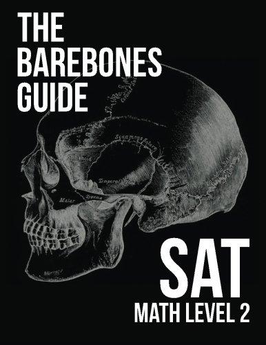 The Barebones Guide SAT Math Level 2 Paperback – March 11, 2015