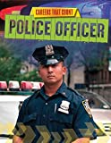 Police Officer (Careers That Count)
