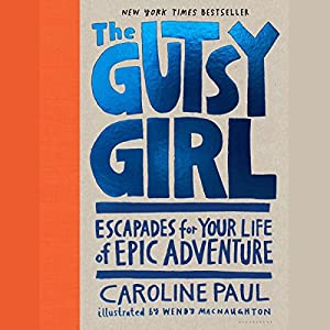 The Gutsy Girl Audiobook