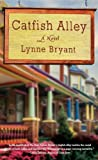 Catfish Alley, Lynne Bryant, 0451232283
