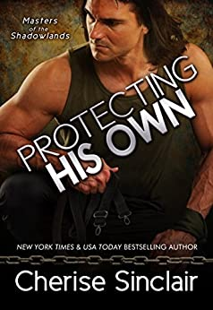 Protecting His Own (Masters of the Shadowlands Book 11) by [Sinclair, Cherise]