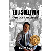 Lou Sullivan: Daring To Be a Man Among Men