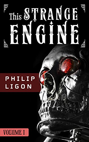 This Strange Engine (The Engine Series Book 1) (Steampunk Superheroes)