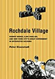 img - for Rochdale Village: Robert Moses, 6,000 Families, and New York City's Great Experiment in Integrated Housing (American Institutions and Society) book / textbook / text book