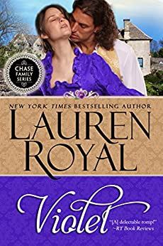 Violet (Chase Family Series: The Flowers Book 1) by [Royal, Lauren]