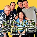 King Stupid: The Complete Series 1 Radio/TV Program by BBC Audiobooks Narrated by Simon Pegg, Sue Perkins, Peter Baynham, Morwenna Banks