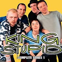 King Stupid