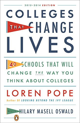 Colleges That Change Lives: 40 Schools That Will Change the Way You Think About Colleges (Top 50 Boarding Schools In The Us)