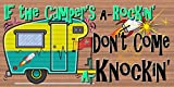 Cheap If the Campers A Rockin' Don't Come Knockin'- Camper Sign – RV Sign