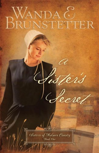 A Sister's Secret (Sisters of Holmes County, Book