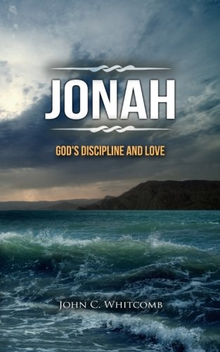 Jonah: God's Discipline and Love