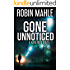 Gone Unnoticed (A Kate Reid Novel Book 3)