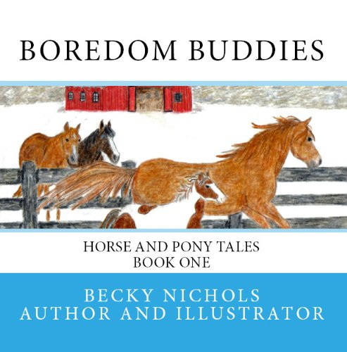 Boredom Buddies (Horse and Pony Tales Children's Book Series 1)