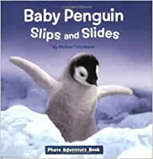 Amazon.com: Baby Penguin Slips and Slides (Photo Adventure