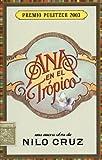 Ana en el Tr?ico: Anna in the Tropics (Spanish Edition) by Nilo Cruz (2004-03-01)