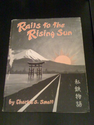 Rails to the Rising Sun