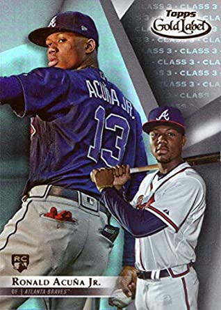 Amazoncom 2018 Topps Gold Label Class 3 Baseball 99 Ronald Acuna