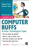 Careers for Computer Buffs and Other Technological Types, Marjorie Eberts and Margaret Gisler, 0071458778
