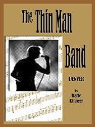 The Thinman Band - Denver