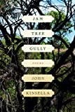 Jam Tree Gully, John Kinsella, 0393341402