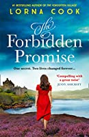 The Forbidden Promise: The gripping, emotional new novel from the No.1 bestselling author of The Forgotten Village