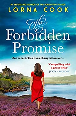 The Forbidden Promise: A captivating book club read for 2021 from the No 1 bestselling author of The Forgotten Village: A tale of secrets and romance, ... author of books like The Forgotten Village