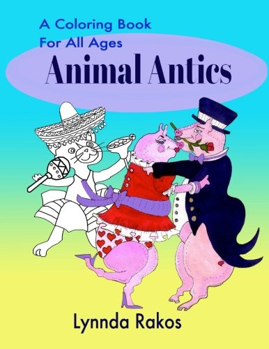 Animal Antics: A Coloring Book For All - Animal Antics Sheet