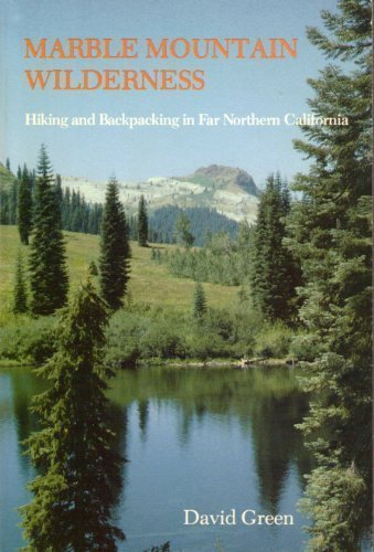 Marble Mountain Wilderness: Hiking and Backpacking in Far Northern California (Best Backpacking Northern California)