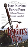 A Knight's Vow, Lynn Kurland and Patricia Potter, 0515131512