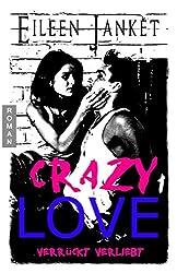 CRAZY LOVE - verrückt verliebt