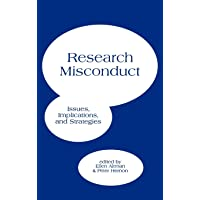 Research Misconduct: Issues, Implications, and Stratagies
