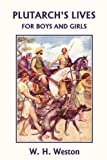img - for Plutarch's Lives for Boys and Girls (Yesterday's Classics) book / textbook / text book