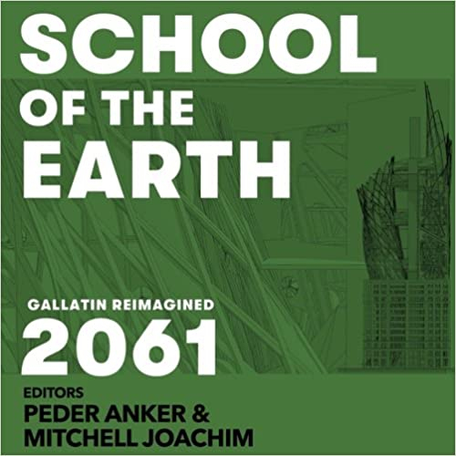 Book School of the Earth: Gallatin Reimagined 2061