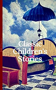 Classics Children's Stories Collection: Alice's Adventures in Wonderland, The Secret Garden, Black Beauty, The Wind in the Willows, Little Women: Black ... (OBG Classics) (The Heirloom Collection)