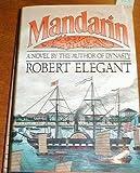 Mandarin, Robert S. Elegant, 0671451731