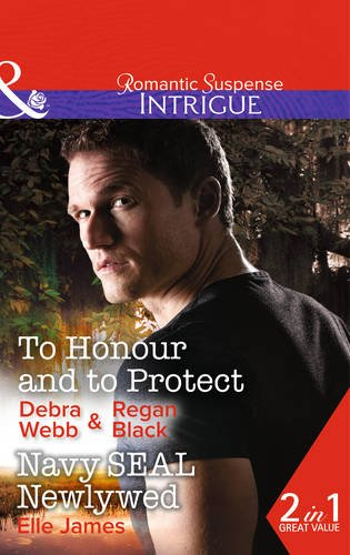 book cover of To Honour and to Protect  / Navy SEAL Newlywed