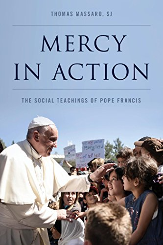 [F.r.e.e] Mercy in Action: The Social Teachings of Pope Francis<br />[P.D.F]
