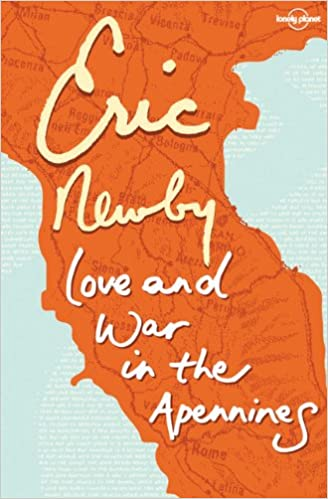 Love & War in the Apennines (Travel Literature)