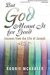 But God Meant It for Good: Lessons From the Life of Joseph Paperback